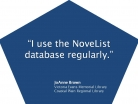 GALILEO: I Use NoveList Regularly